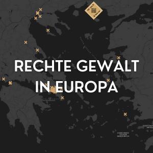 Thementeaser Rechte Gewalt in Europa mit Text